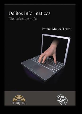 Libro Delitos Informáticos, 10 años después