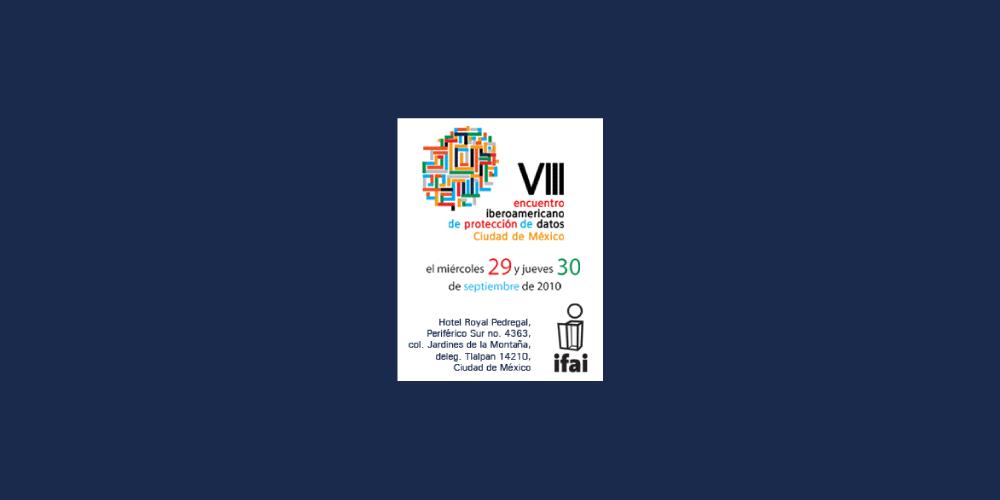 VIII Encuentro Iberoamericano de Protección de Datos