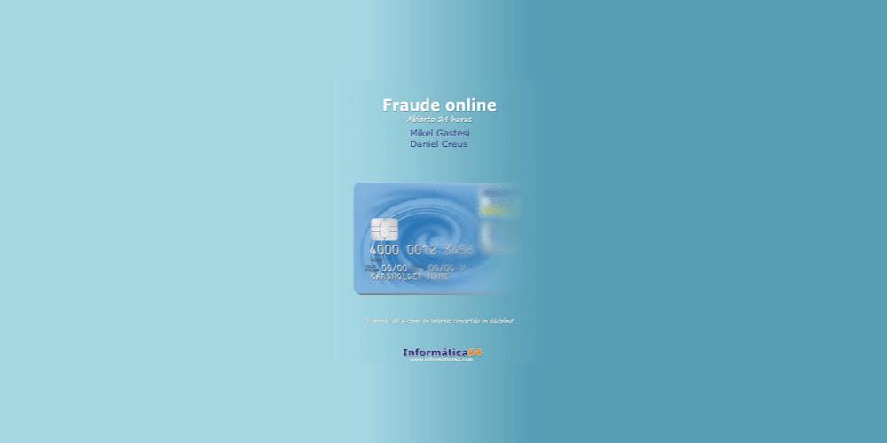 Fraude online: abierto 24 horas
